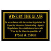 Sign - Wine By The Glass 175ml & 250ml