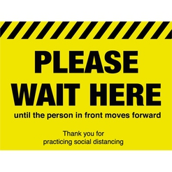 Please Wait Here Until The Person Moves