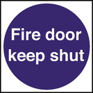 Safety Sign Fire Door Keep Shut 10 x 10cm