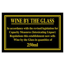 Sign - Wine By The Glass 250ml