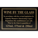 Sign - Wine By The Glass 125, 175 & 250ml