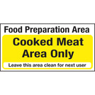 Kitchen Food Safety Cooked Meat Area only