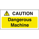 Warning Sign Caution Dangerous Machine